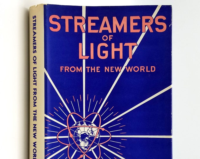Streamers of Light from the New World SIGNED in Dust Jacket 1947 by Howard John Zitko - Metaphysics - New Age - Lemurian - Theo Christic