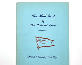 The Mail Boat of The Detroit River: Detroit's Floating Post Office 1947 by D.R Heath - Michigan - Waterway Mail - Steamboat