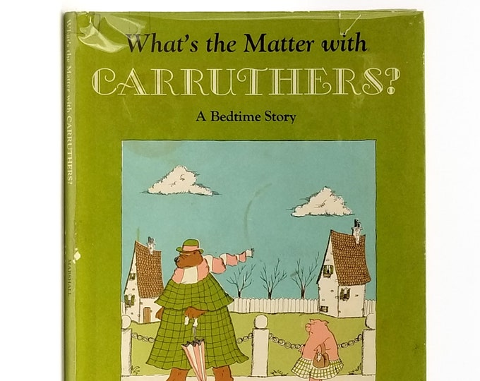 What's the Matter with Carruthers? A Bedtime Story 1st Edition in Dust Jacket 1972 By James Marshall