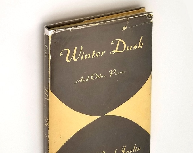 Vintage Poetry: Winter Dusk and Other Poems SIGNED 1st Edition Hardcover in Dust Jacket 1954 by Mary Reed Joslin - Boston