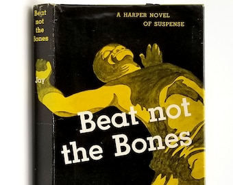 Vintage Mystery: Beat Not the Bones 1st Edition in Dust Jacket 1952 by Charlotte Jay - Edgar Allan Poe Award