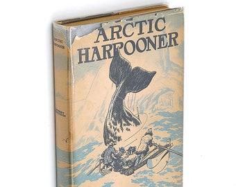Arctic Harpooner ROBERT FERGUSON Whaling Narrative of 1878 Hudson Bay Iceland