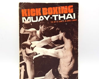 Kick Boxing Muay-Thai: The Art of Siamese Un-Armed Combat HARDY STOCKMANN 1976 Martial Arts ~ MMA