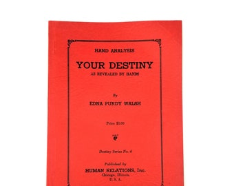 Your Destiny as Revealed by Hands 1936 by Edna Purdy Walsh - Palmistry - Chiromancy - Palm Reading - Fortune Telling