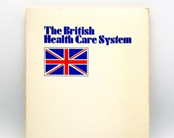 The British Health Care System 1976 Study/Survey National Health Service NHS United Kingdom