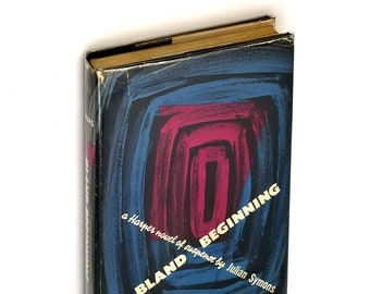 Vintage Crime Mystery: Bland Beginning 1st Edition Hardcover in Dust Jacket 1949 Julian Symons - Detective Novel