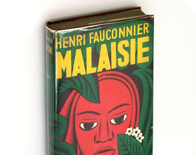 Malaisie Hardcover in Dust Jacket 1932 by Henri Fauconnier - Rubber Plantation - Malaysia - Artzybasheff DJ