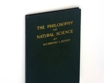 The Philosophy of Natural Science Hardcover 1918 by Richmond Bishop - New Age - Spiritual Development - Consciousness