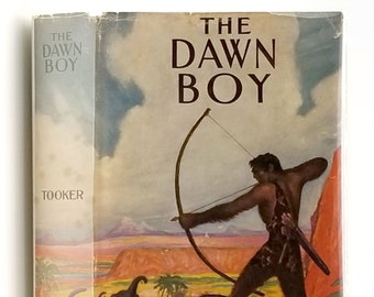 Vintage YA Fiction: The Dawn Boy in Dust Jacket 1932 by Richard Tooker illustrated by Harold E. Snyder - Prehistoric - Caveman - Cro-magnon