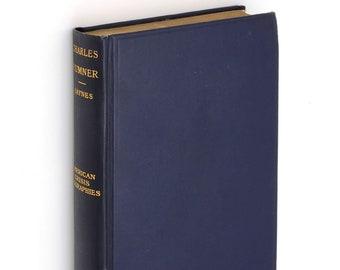 Charles Sumner 1909 by GEORGE HAYNES ~ Biography ~ Civil War ~ Reconstruction ~ Abolition