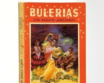Bulerias: un ensayo Jerezano 1961 by Anselmo Gonzalez Climent - Flamenco - Jerez de la Frontera