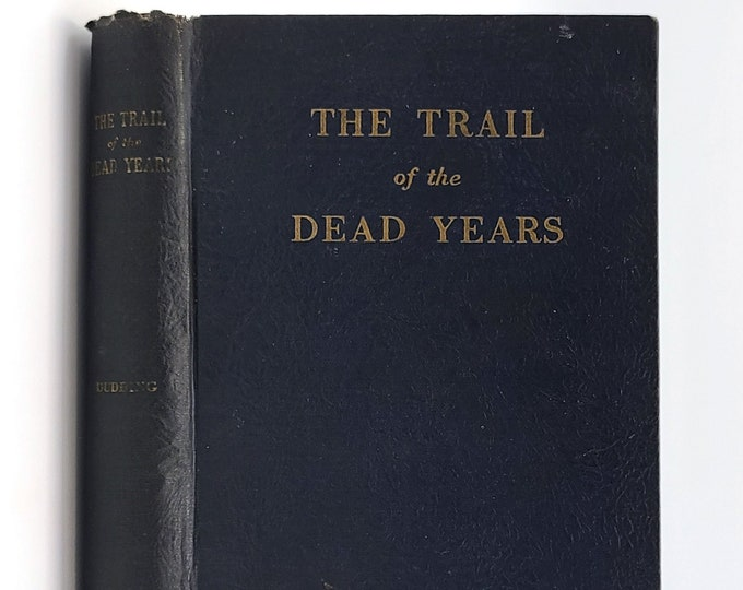 The Trail of the Dead Years SIGNED 1932 by Earl Ellicott Dudding - Personal Narrative - Prison Reform - Criminology - Penal System