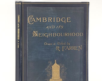 Cambridge and Its Neighbourhood By R. FARREN 1881 Engliand Architecture Engravings