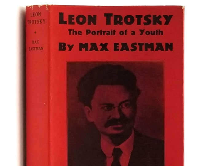 Leon Trotsky: The Portrait of a Youth 1st in Dust Jacket 1925 by Max Eastman - Communist - Russia