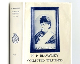 H. P. Blavatsky: Collected Writings 1874-1878 (Volume One) in Dust Jacket 1977 Theosophy - Occult - Metaphysics