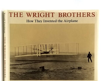 Wright Brothers How They Invented the Airplane SIGNED 1st Edition in Dust Jacket 1991 by Russell Freedman - Children's - Biography - History