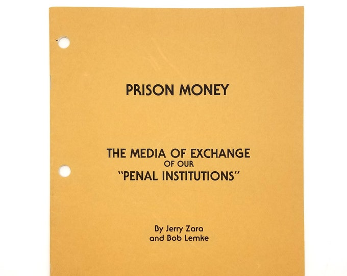 Prison Money: Media of Exchange of our Penal Institutions 1981 by Jerry Zara & Bob Lemke - Convict - Prison Life - Legal Tender - Tokens