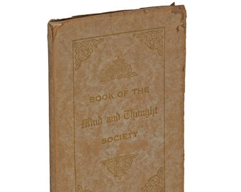 Book of the Mind & Thought Society 1911 WEBSTER EDGERLY Shaftesbury Ralston Univ