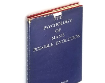 The Psychology of Man's Possible Evolution Hardcover in Dust Jacket 1930 by P.D. Ouspensky - Fourth Way - Esotericism