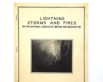 Lightning Storms and Fires on the National Forests of Oregon and Washington 1934 William Morris - Weather - Pacific Northwest