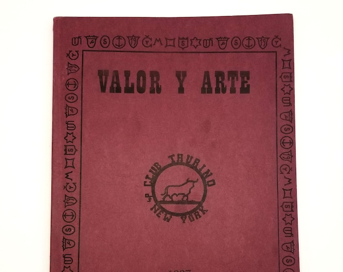 Valor y Arte: The Annual Journal of the Club Taurino of New York 1997 Bullfighting - SIGNED