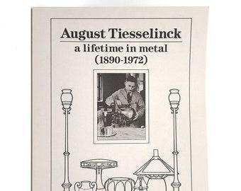 August Tiesselinck Exhibit by ISAK LINDENAUER 1989 Arts & Crafts ~ San Francisco ~ Metalwork ~ Dirk van Erp