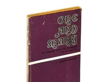 One and Many: An Inquiry into the Problem of Plurality 1st Edition 1978 by J. F. Samaranayake - Christianity, Buddhism, Hinduism, Philosophy