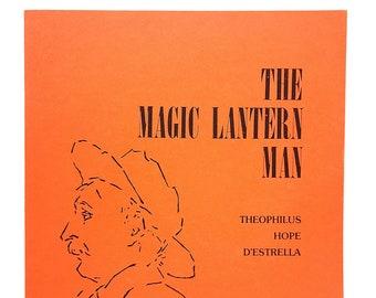 Magic Lantern Man: Theophilus Hope D'Estrella ~ California Photographer ~ Deaf Artist 1985 by MILDRED ALBRONDA