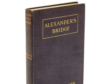 Alexander's Bridge 1912 WILLA CATHER 1st Edition