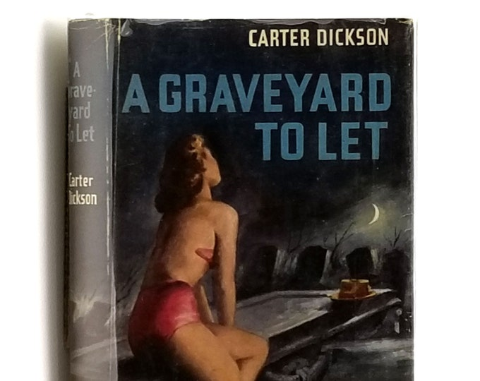 Vintage Mystery: A Graveyard to Let - Another Adventure of Sir Henry Merrivale 1st Edition in Dust Jacket 1949 by Carter Dickson
