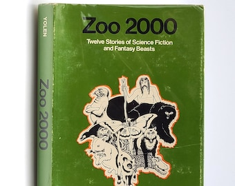 Zoo 2000: Twelve Stories of Science Fiction and Fantasy Beasts SIGNED in Dust Jacket 1973 by Jane Yolen - Anthology Short Stories