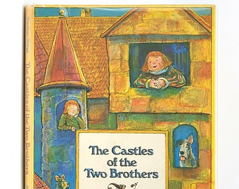 The Castles of the Two Brothers 1st Edition in Dust Jacket 1972 by Aileen Friedman illustrated by Steven Kellogg