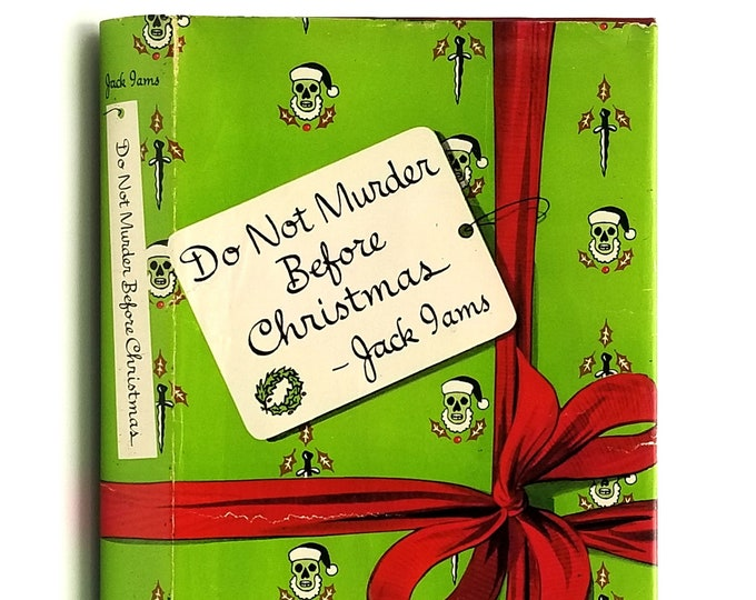 Vintage Mystery: Do Not Murder Before Christmas 1st Edition in Dust Jacket 1949 by Jack Iams