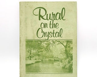 Rural on the Crystal - History of Rural, Waupaca County near Dayton, Wisconsin