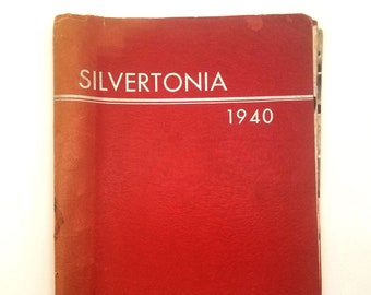 Silverton High School [Oregon] Yearbook 1940 Silvertonia Marion County