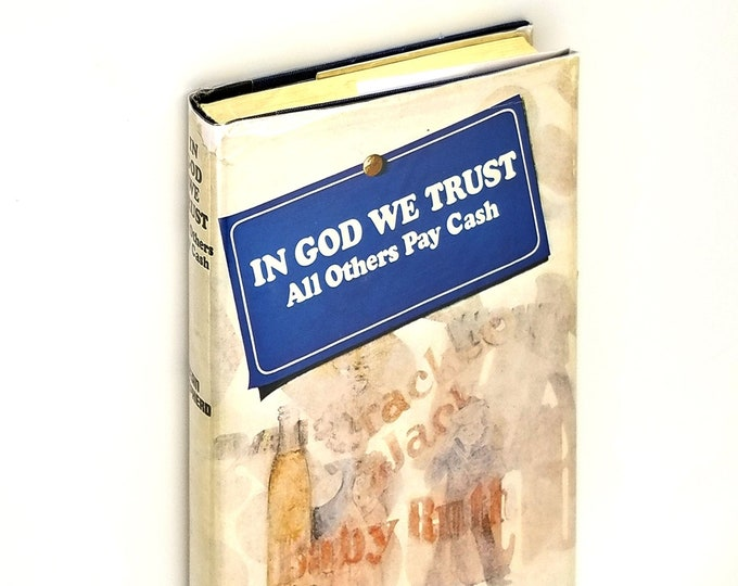 In God We Trust All Others Pay Cash 1st Edition Hardcover in Dust Jacket 1966 by Jean Shepherd - Books into Movies - A Christmas Story