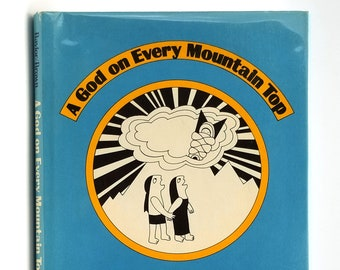 A God on Every Mountain Top Stories Southwest Indian Sacred Mountains SIGNED 1st in Dust Jacket 1981 Byrd Baylor illustrated by Carol Brown