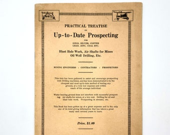 Practical Treatise on Up-to-Date Prospecting Gold Silver Copper Lead Zinc Coal 1910 Reierson Machinery Catalog Mining - Portland, Oregon