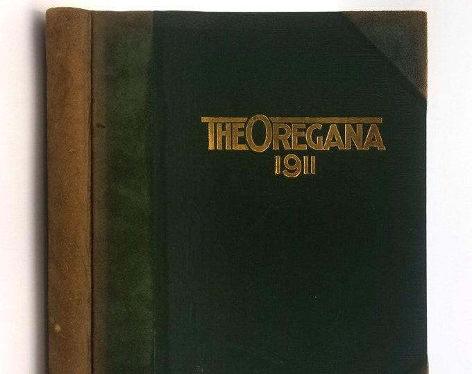 University of Oregon Yearbook 1911 Oregana [Class of 1910]  Eugene Lane County