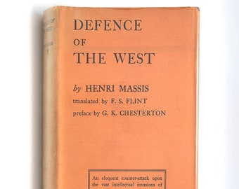 Defence of the West HENRI MASSIS 1928 G.K Chesterton ~ Europe/European Culture ~ Conservatism