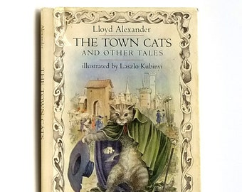 The Town Cats and Other Tales SIGNED 1st Edition in Dust Jacket 1977 by Lloyd Alexander illustrated by Laszlo Kubinyi