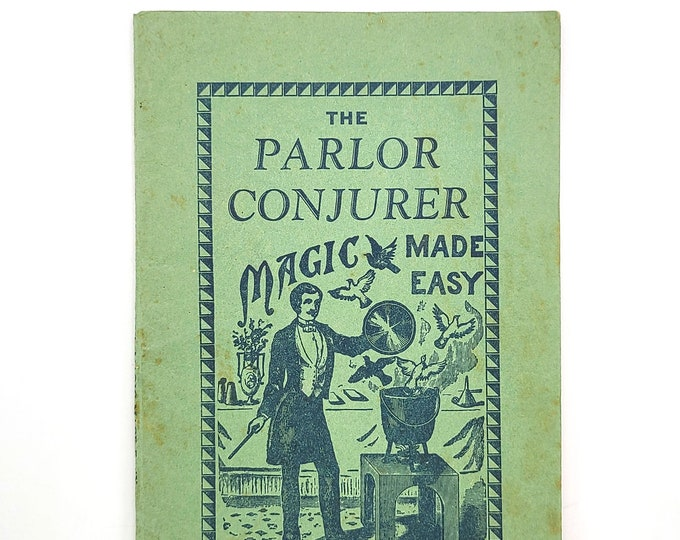 The Parlor Conjurer: magic made easy 1940 Stage Magic Tricks - Johnson Smith & Co - Novelty Catalog