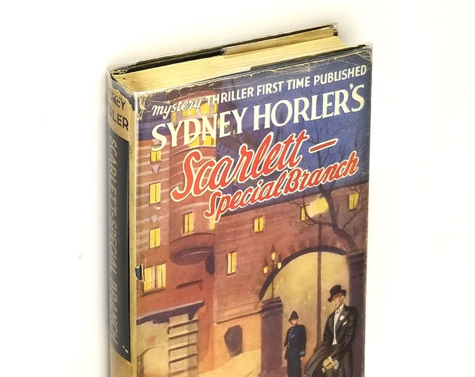 Vintage Mystery: Scarlett--Special Branch Hardcover in Dust Jacket 1950 by Sydney Horler