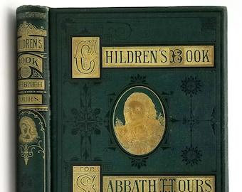 Children's Book for Sabbath Hours 1st Edition 1873 by Asa Bullard Antique - Stories - Animals - Pets