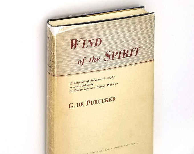 Wind of the Spirit: A Selection of Talks on Theosophy Hardcover in Dust Jacket 1944 G. du Purucker - Occult - Esoteric - Blavatsky