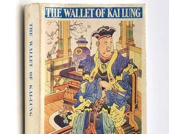 The Wallet of Kai Lung in Dust Jacket 1951 by Ernest Bramah - Fantasy - Short Stories