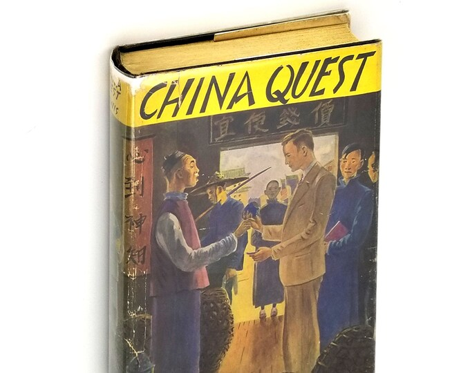 Vintage YA/Juvenile Fiction: China Quest SIGNED Hardcover in Dust Jacket 1937 by Elizabeth Foreman Lewis