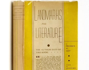Landmarks and Literature: An American Travelogue SIGNED in Dust Jacket 1937 by Frederick Skiff - Book Collecting - Travels