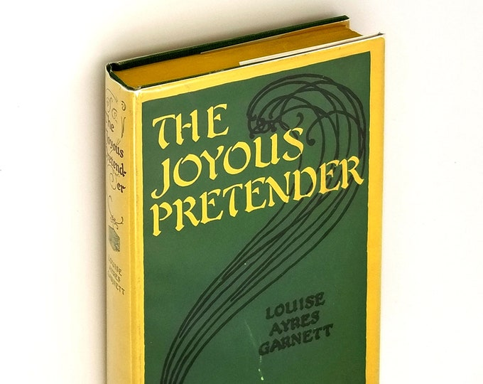 The Joyous Pretender 1st Edition Hardcover in Dust Jacket 1928 by Louise Ayres Garnett - fiction - novel - boyhood