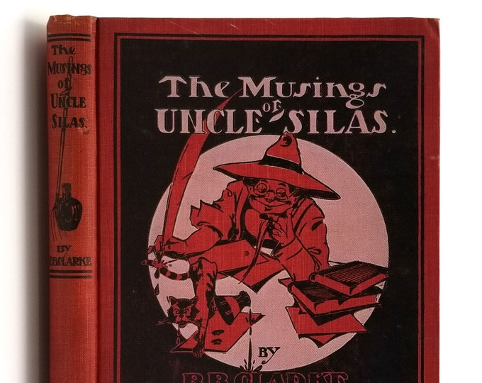 Antique Humor : The Musings of Uncle Silas SIGNED 1906 B.B. Clarke - Political Humor - Satire - American Thresherman